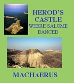 Herod's Castle where Salome Danced, Machaerus